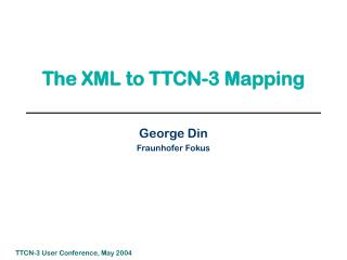 The XML to TTCN-3 Mapping