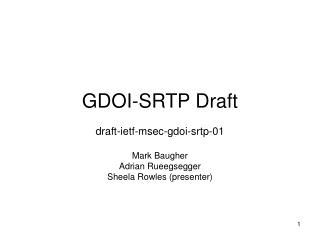 GDOI-SRTP Draft