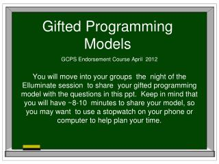 Gifted Programming Models