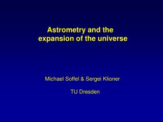 Astrometry and the  expansion of the universe