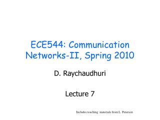 ECE544: Communication Networks-II, Spring 2010