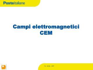Campi elettromagnetici CEM