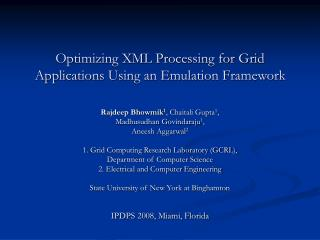 Optimizing XML Processing for Grid Applications Using an Emulation Framework
