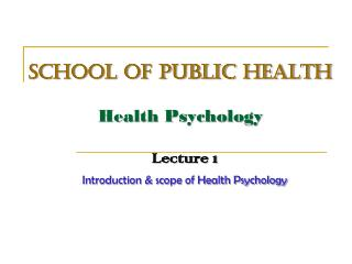 SCHOOL OF PUBLIC HEALTH Health Psychology