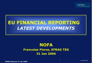 EU FINANCIAL REPORTING LATEST DEVELOPMENTS