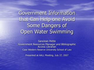 Government Information  that Can Help one Avoid  Some Dangers of  Open Water Swimming