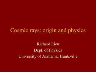 Cosmic rays: origin and physics