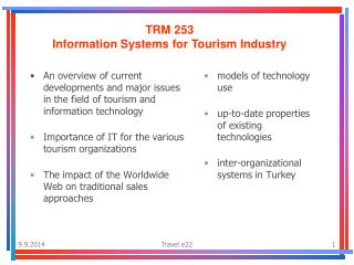 TRM 253 Information Systems for Tourism Industry