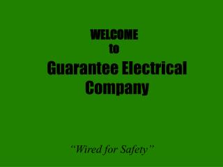 Guarantee Electrical Company