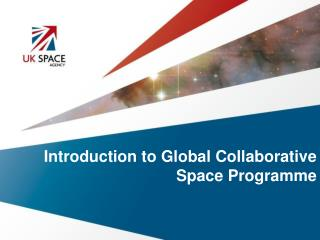 Introduction to Global Collaborative Space Programme