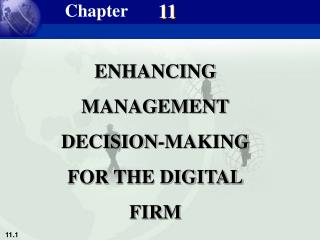 ENHANCING MANAGEMENT DECISION-MAKING FOR THE DIGITAL FIRM