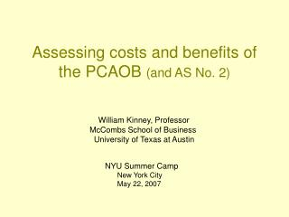 Assessing costs and benefits of the PCAOB and AS No. 2