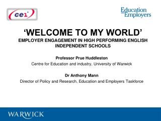 �Welcome to my world� Employer engagement in high performing English independent schools