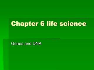 Chapter 6 life science