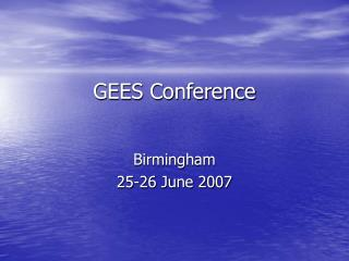 GEES Conference