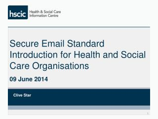 Secure Email Standard Introduction for Health and Social Care Organisations