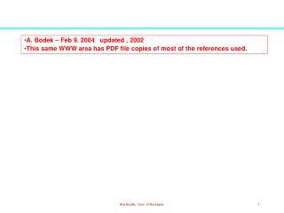 A. Bodek – Feb 9. 2004   updated , 2002