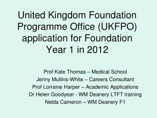 United Kingdom Foundation Programme Office (UKFPO) application for Foundation Year 1 in 2012