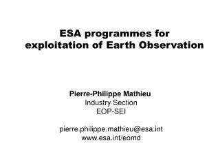 ESA programmes for exploitation of Earth Observation