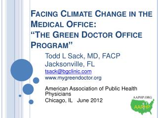 "Facing Climate Change in the Medical Office:   ""The Green Doctor Office Program"""