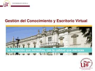 Gesti�n del Conocimiento y Escritorio Virtual