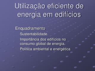 Utiliza��o eficiente de energia em edif�cios