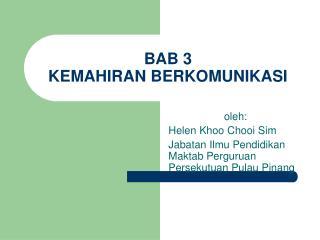 BAB 3 KEMAHIRAN BERKOMUNIKASI
