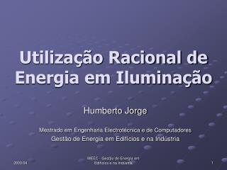 Utilização Racional de Energia em Iluminação