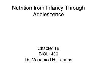 Nutrition from Infancy Through Adolescence