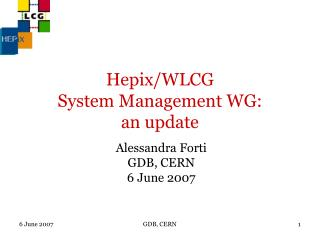 Hepix/WLCG  System Management WG:  an update
