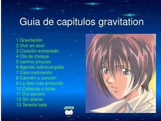 Guia de capitulos gravitation