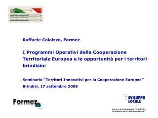 """Centro di Competenza """"Politiche e Strumenti per lo Sviluppo Locale"""""""