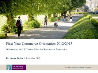 First Year Commerce Orientation 2012/2013