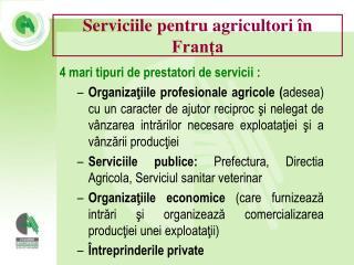 Serviciile  pentru agricultori în Franţa