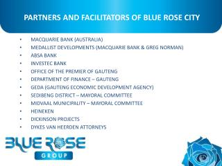 PARTNERS AND FACILITATORS OF BLUE ROSE CITY