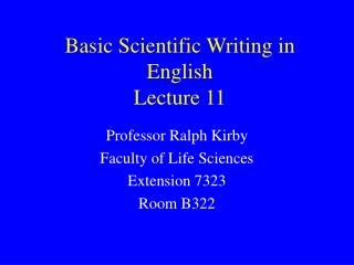 Basic Scientific Writing in English Lecture 11