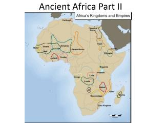 Ancient Africa Part II