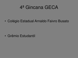 4� Gincana GECA