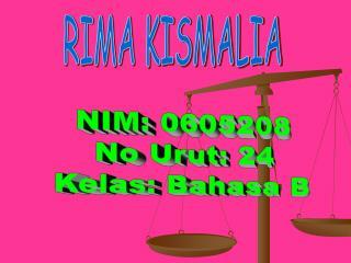 RIMA KISMALIA