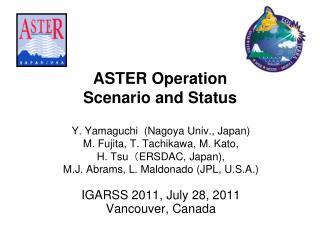 ASTER Operation  Scenario and Status