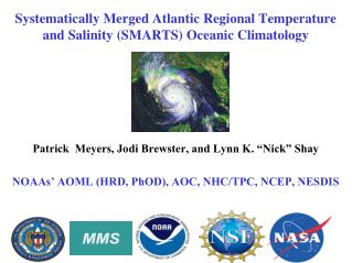 Systematically Merged Atlantic Regional Temperature and Salinity (SMARTS) Oceanic Climatology