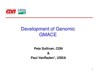 Development of Genomic GMACE