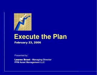 Execute the Plan