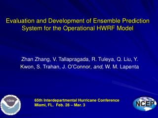 Evaluation and Development of Ensemble Prediction System for the Operational HWRF Model