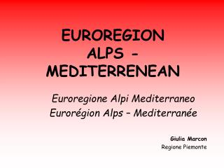 EUROREGION  ALPS - MEDITERRENEAN
