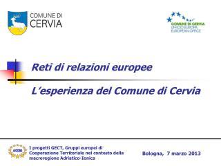 Reti di relazioni europee L'esperienza del Comune di Cervia
