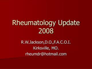 Rheumatology Update 2008