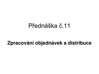 Přednáška č.11