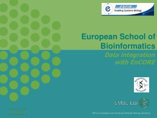 European School of Bioinformatics