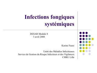 Infections fongiques syst miques
